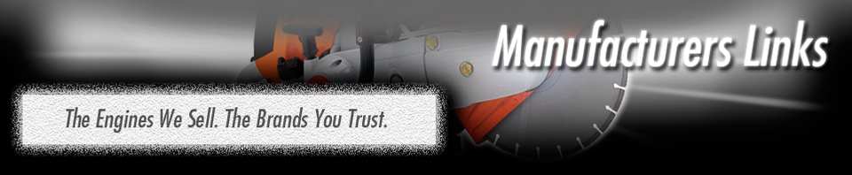 Manufacturers Links. The engines we sell. The brands you trust.
